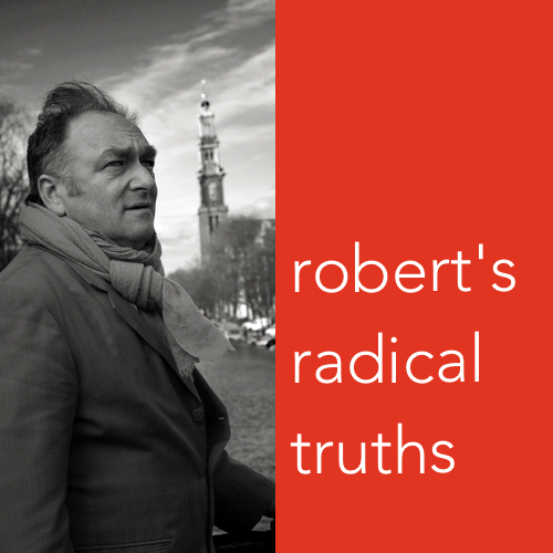 Robert's Radical Truths